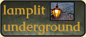 Lamplit Underground